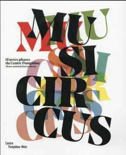 Musicircus. Oeuvres phares du Centre Pompidou, Musée national d'art moderne
