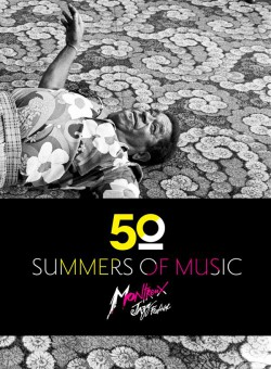 Montreux Jazz Festival : 50 summers of music