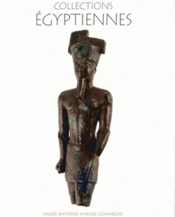 Collections Égyptiennes du musée Antoine Vivenel de Compiègne