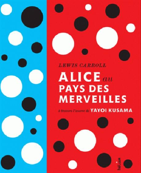 Alice au pays des merveilles à travers l'oeuvre de Yayoi Kusama