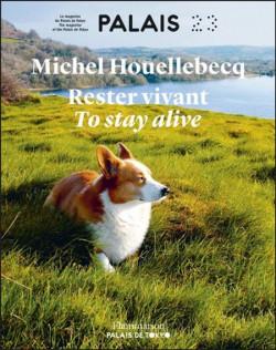 Catalogue Rester vivant de Michel Houellebecq