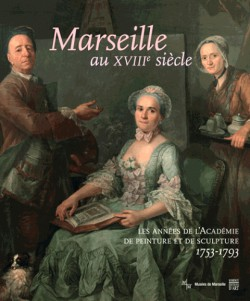 Catalogue Marseille au XVIIIe siècle