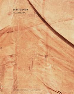 Ville nomade. Christian Vium