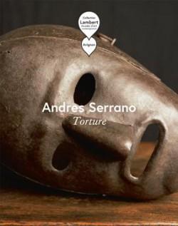 Catalogue Andres Serrano. Torture