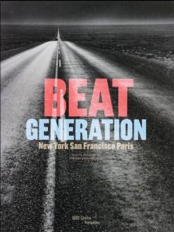 Catalogue Beat Generation - New York, San Francisco, Paris