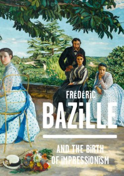 Frédéric Bazille and the birth of impressionism