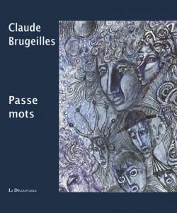 Claude Brugeilles. Passe mots