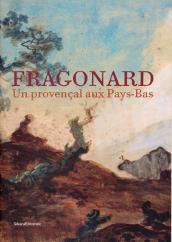 Catalogue Fragonard, un provencal aux Pays-Bas