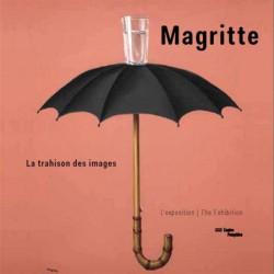 Magritte, the treachery of images. Exhibition album (Bilingual)