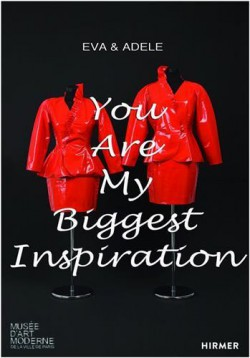 Catalogue Eva & Adele. You are my biggest inspiration