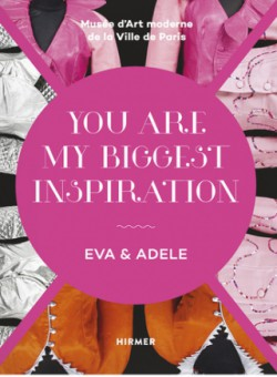Catalogue Eva & Adele. You are my biggest inspiration