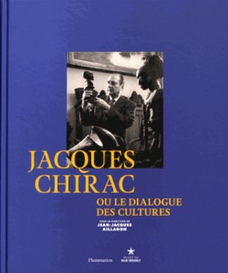 Catalogue Jacques Chirac ou le dialogue des cultures