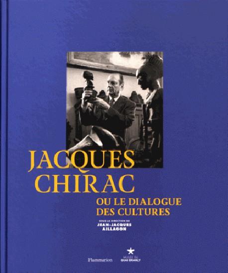 Catalogue Jacques Chirac ou le dialogue des cultures
