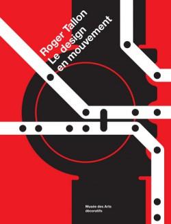 Catalogue Roger Tallon, le design en mouvement