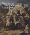 Versailles et l'Indépendance américaine