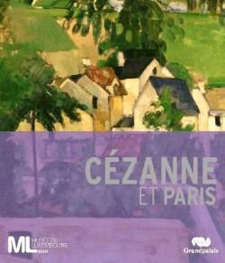 Catalogue d'exposition Cézanne et Paris, musée du Luxembourg