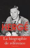 Hergé, fils de Tintin. Biographie
