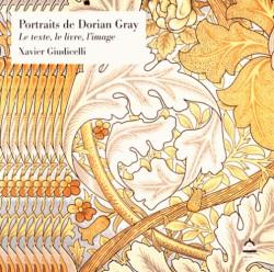 Portraits de Dorian Gray. Le texte, le livre, l'image