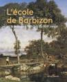 L'école de Barbizon et le paysage français au XIXe siècle