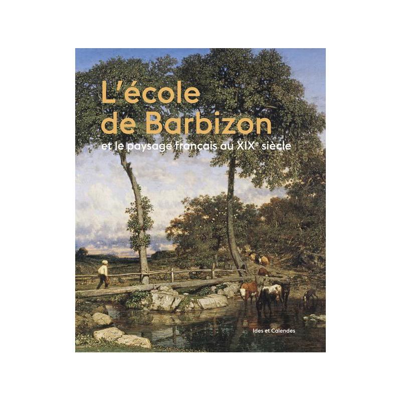 L 39 cole de barbizon et le paysage fran ais au xixe si cle for Paysage francais