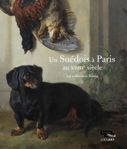 Catalogue Un suédois à Paris au XVIIIe siècle. La collection Tessin
