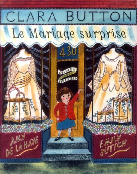 Livre pour enfants - Clara Button, le mariage surprise