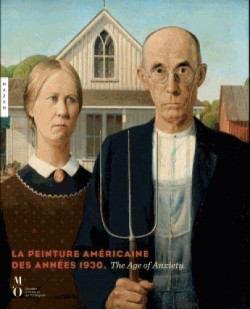 La peinture américaine des années 1930 - The age of anxiety