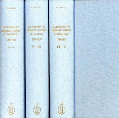 Dictionnaire des céramistes, peintres sur porcelaine, verre et émail, verriers et émailleurs 1700-1920