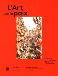 Catalogue L'art de la paix. Secrets et trésors de la diplomatie