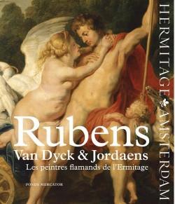 Peintres flamands de l'Ermitage - Rubens, Van Dyck & Jordaens