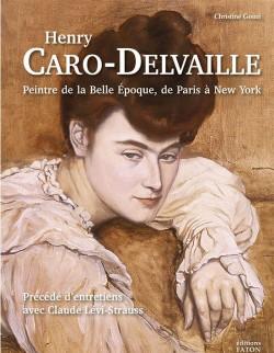 Henry Caro-Delvaille (1876-1928). Un peintre de la Belle Epoque de Paris