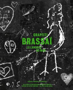 Catalogue Brassai - Graffiti