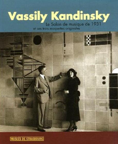 Vassili kandinsky le salon de musique de 1931 et ses trois maquettes originales de christian deroue - Salon de la musique strasbourg ...