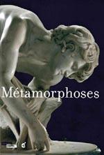 Catalogue d'exposition Métamorphoses - Musée Louvre Lens